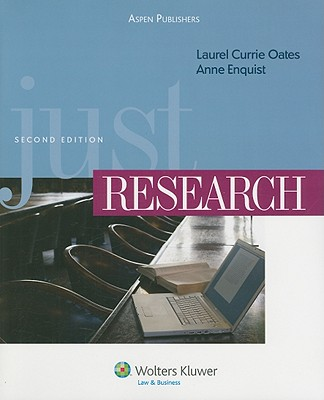 Just Research - Oates, Laurel Currie, and Enquist, Anne