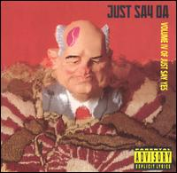 Just Say Da: Volume IV of Just Say Yes - Various Artists