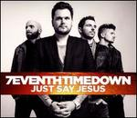 Just Say Jesus [Expanded Version]