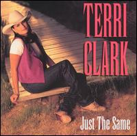 Just the Same - Terri Clark