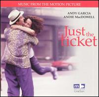 Just the Ticket - Original Soundtrack