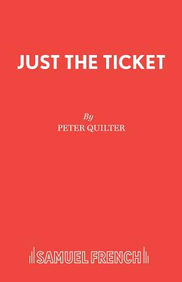 Just the Ticket - Quilter, Peter