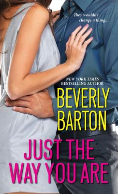 Just the Way You Are - Barton, Beverly