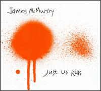 Just Us Kids - James McMurty