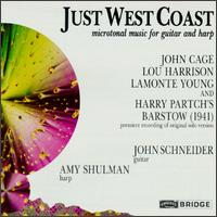 Just West Coast - Amy Schulman (harp); Amy Shulman (harp); Gene Sterling (percussion); John Schneider (baritone); John Schneider (guitar);...