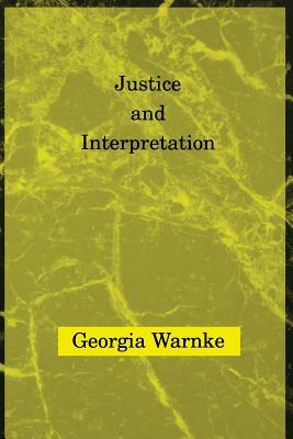 Justice & Interpretation - Warnke, Georgia