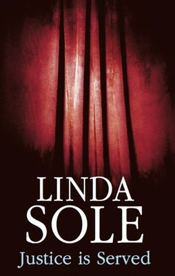 Justice Is Served - Sole, Linda