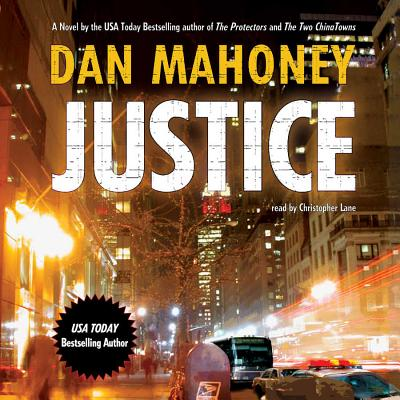 Justice - Mahoney, Dan, and Lane, Christopher, Professor (Read by)