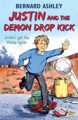 Justin and the Demon Drop Kick - Ashley, Bernard