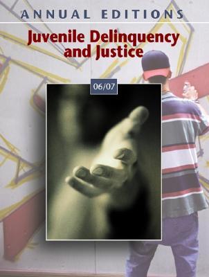 Juvenile Delinquency and Justice 06/07: Annual Editions - Struckhoff, David R, and Struckhoff David
