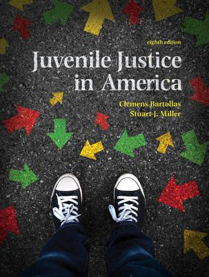 Juvenile Justice in America - Bartollas, Clemens, and Miller, Stuart