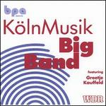 Kölnmusik Big Band Featuring Greetje Kauffeld
