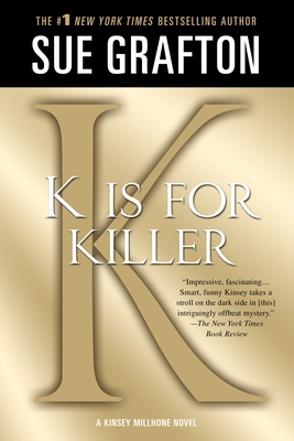 K Is for Killer - Grafton, Sue, and Resnick, Marc (Editor)