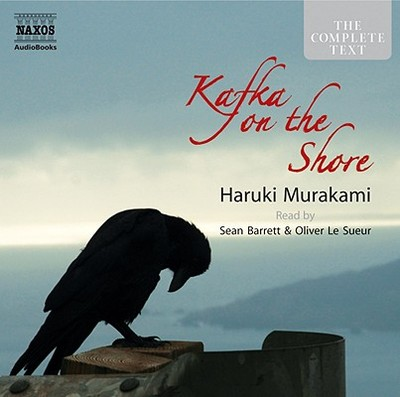 Kafka on the Shore - Murakami, Haruki, and Le Sueur, Oliver (Read by), and Barrett, Sean (Read by)
