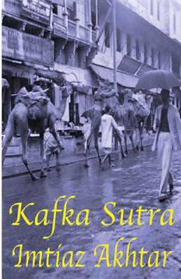 Kafka Sutra - Akhtar, Imtiaz