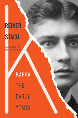 Kafka: The Early Years - Stach, Reiner