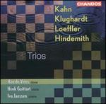 Kahn, Klughardt, Loeffler, Hindemith: Trios