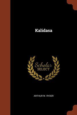 Kalidasa - Ryder, Arthur W