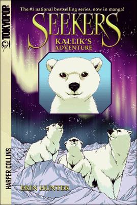 Kallik's Adventure - Jolley, Dan, and Kurkoski, Bettina M, and Hunter, Erin