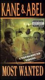 Kane & Abel: Most Wanted Underground Videos