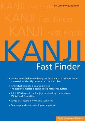 Kanji Fast Finder - Matthews, Laurence
