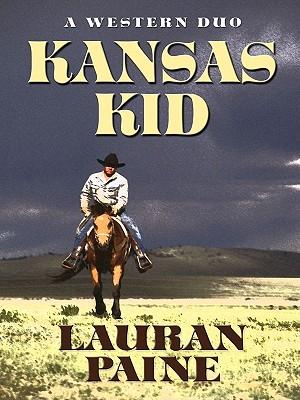 Kansas Kid: A Western Duo - Paine, Lauran