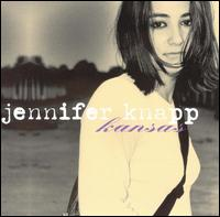 Kansas - Jennifer Knapp