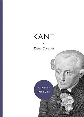 Kant - Scruton, Roger
