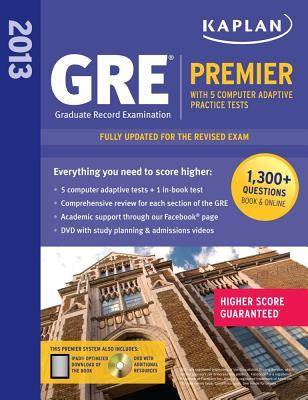 Kaplan 2013 GRE(R) Premier: With 5 Online Practice Tests + DVD - Kaplan