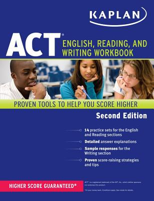Kaplan ACT English, Reading, and Writing Workbook - Staff of Kaplan Test Prep and Admissions