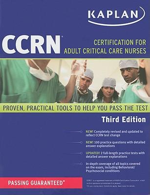 Kaplan CCRN: Certification for Adult Critical Care Nurses - Kaplan (Creator)