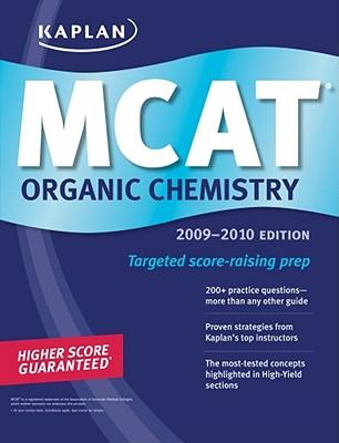 Kaplan MCAT Organic Chemistry - Kaplan, and Kaplan Higher Education