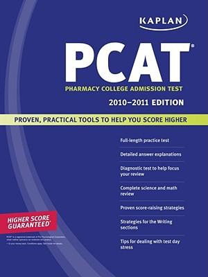 Kaplan PCAT 2010-2011 Edition - Kaplan
