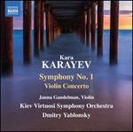 Kara Karayev: Symphony No. 1; Violin Concerto