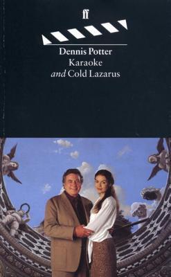 Karaoke: And, Cold Lazarus - Potter, Dennis