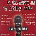 Karaoke to Motley Crue: Sing to the Devil