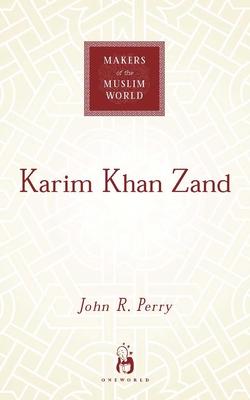 Karim Khan Zand - Perry, John R