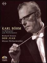 Karl Böhm in Rehearsal and Performance: Don Juan