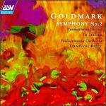 Karl Goldmark: Symphony No. 2; Prometheus Bound; In Italien