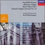 Karl M?nchinger Conducts Albinoni, Pachelbel, Bach, Handel