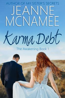Karma Debt: The Awakening, Book 1 - McNamee, Jeanne