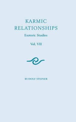Karmic Relationships V.7 - Steiner, Rudolf, and Osmond, D S (Translated by)