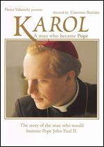 Karol: A Man Who Became Pope - Giacomo Battiato
