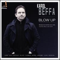 Karol Beffa: Blow Up - Ensemble Initium; Eric Aubier (trumpet); Jean-Yves Formeau Saxophone Quartet; Karol Beffa (piano); Laurent Wagschal (piano);...