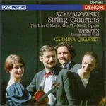 Karol Szymanowski: String Quartets No. 1 Op. 37, No. 2 Op. 56; Webern: Langsamer Satz