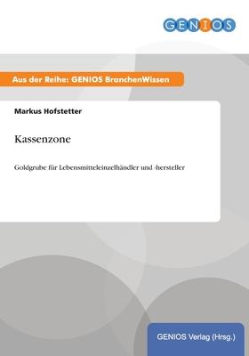 Kassenzone - Hofstetter, Markus
