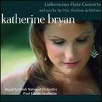 Katherine Bryan plays Lowell Liebermann, Georges Hüe, Poulenc & Nielsen