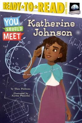 Katherine Johnson - Feldman, Thea