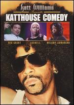 Katt Williams: Katthouse Comedy -