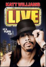 Katt Williams: Live - Let a Playa Play